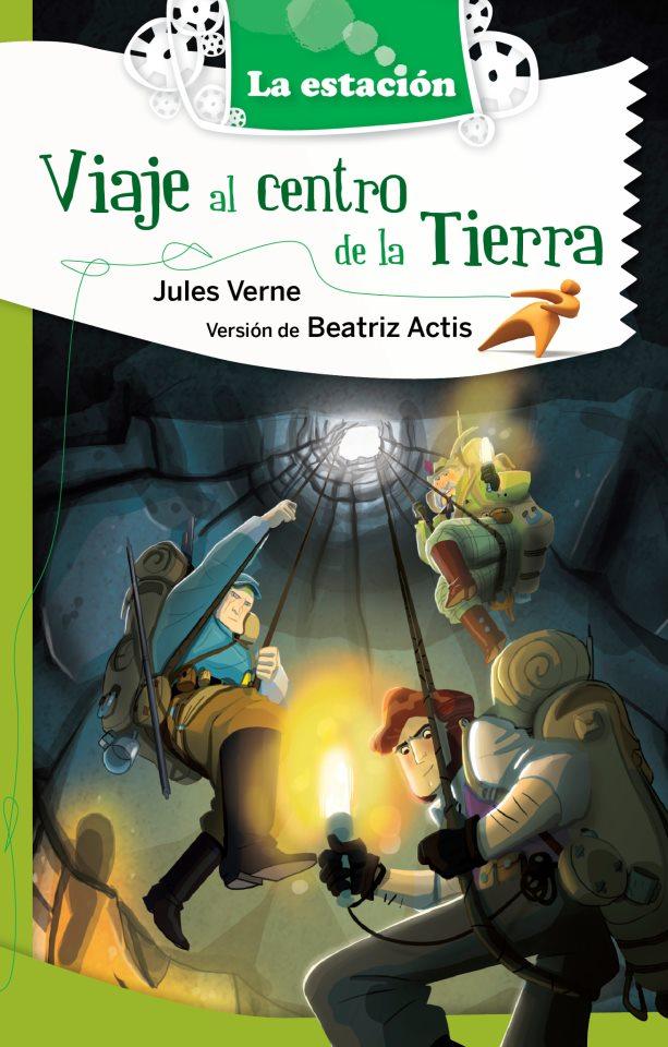 Viaje al centro de la Tierra, de Julio Verne, versión de Beatriz