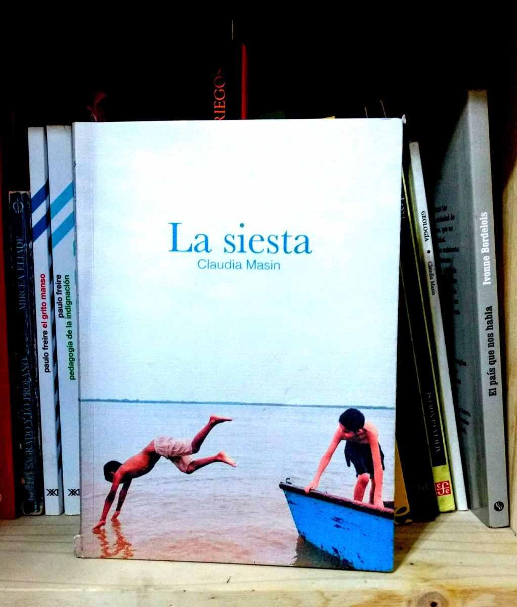 Hasta la desobediencia siempre: una lectura de LA SIESTA de Claudia Masin